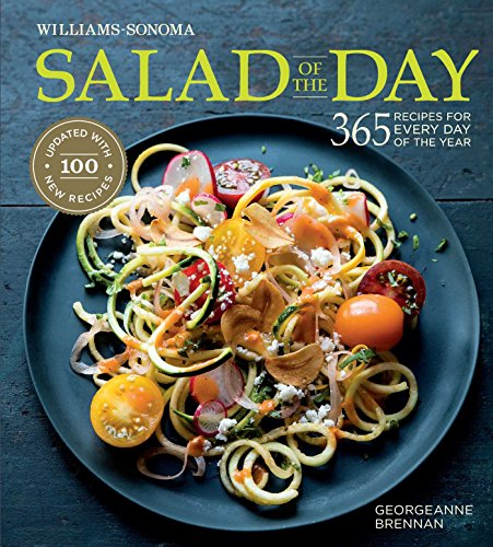 Salad of the Day (Revised): 365 Recipes for Every Day of the Year von Weldon Owen