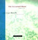 The Accursed Share: Volumes II and III: The History of Eroticism and Sovereignty (Zone Books) von Zone Books