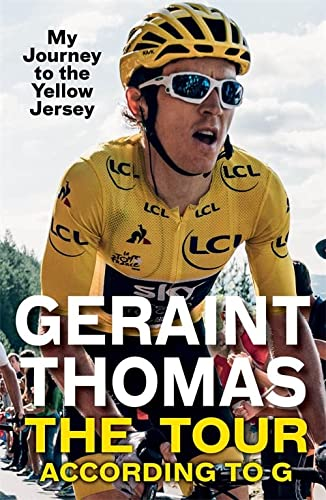 The Tour According to G: My Journey to the Yellow Jersey von Quercus Publishing