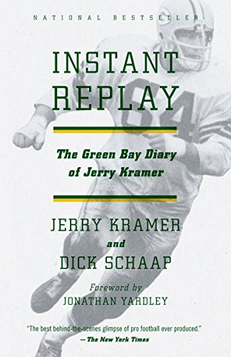 Instant Replay: The Green Bay Diary of Jerry Kramer von Anchor
