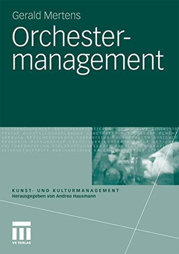 Orchestermanagement (Kunst- und Kulturmanagement)