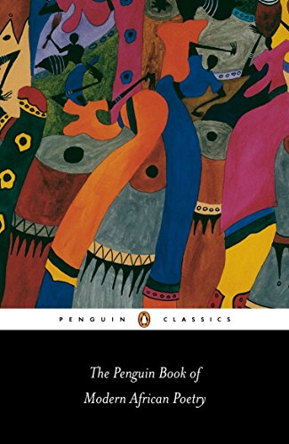 The Penguin Book of Modern African Poetry (Penguin Classics) von Penguin Classics