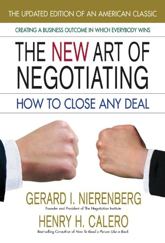The New Art of Negotiating, Updated Edition: How to Close Any Deal von SQUARE ONE PUBL