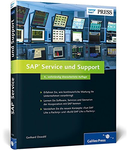 SAP Service und Support: Innovation und kontinuierliche Optimierung (SAP PRESS) von SAP PRESS
