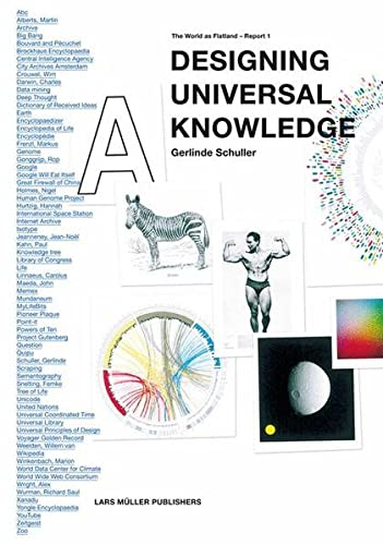 Designing Universal Knowledge: The World as Flatland - Report 1 von Lars Müller Publishers / Mller, Lars, Publishers GmbH