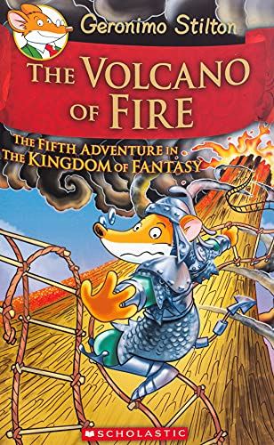 The Volcano of Fire (Geronimo Stilton and the Kingdom of Fantasy, Band 5)