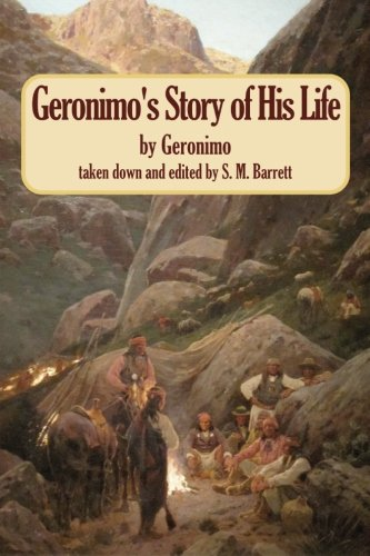 Geronimo's Story of His Life (Biography Series) von CreateSpace Independent Publishing Platform
