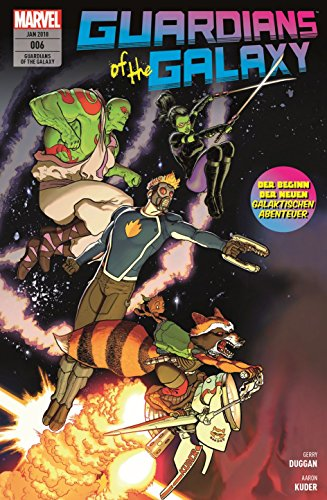 Guardians of the Galaxy: Bd. 6 (2. Serie): Zurück im All von Panini Verlags GmbH