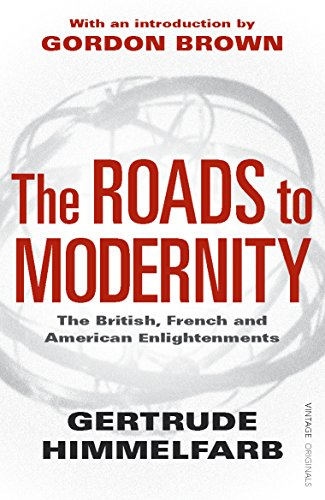 The Roads to Modernity: The British, French and American Enlightenments von Vintage