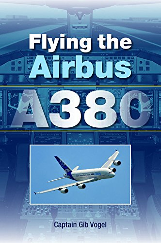Flying the Airbus A380 von The Crowood Press