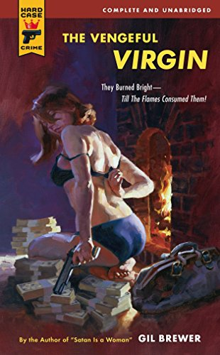 The Vengeful Virgin (Hard Case Crime, Band 30) von Hard Case Crime