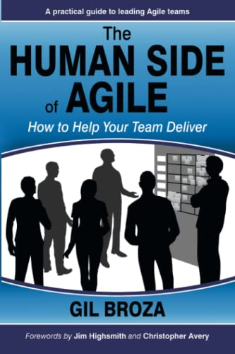 The Human Side of Agile - How to Help Your Team Deliver von 3P Vantage Media