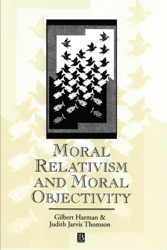 Moral Relativism and Moral Objectivity (Great Debates in Philosophy) von WB