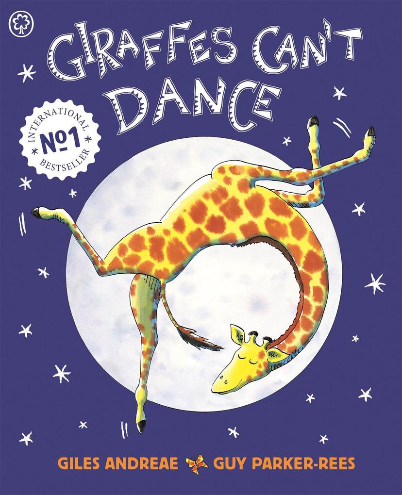 Giraffes Can't Dance von Hachette Children's  Book