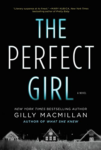 The Perfect Girl: A Novel von William Morrow