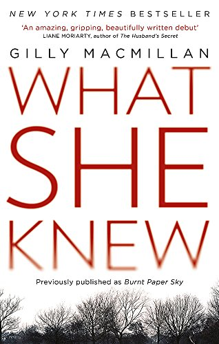 What She Knew: The worldwide bestseller from the Richard & Judy Book Club author von Little, Brown Book Group
