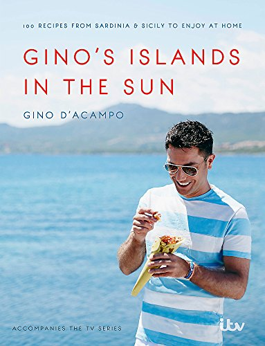 Gino's Islands in the Sun: 100 recipes from Sardinia and Sicily to enjoy at home von Hodder & Stoughton