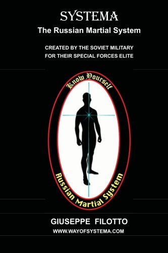 Systema : The Russian Martial System von CreateSpace Independent Publishing Platform
