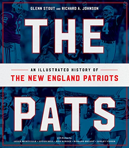 The Pats: An Illustrated History of the New England Patriots von Houghton Mifflin Harcourt