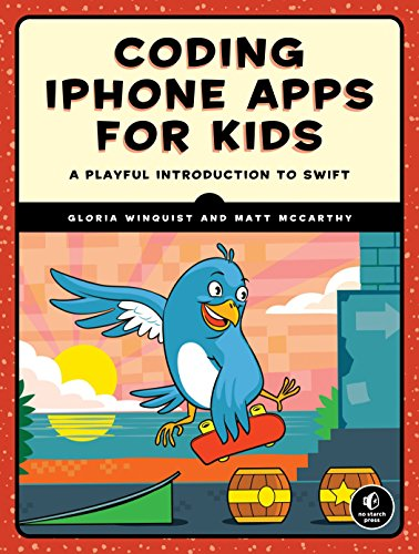 Coding iPhone Apps for Kids: A Playful Introduction to Swift von Random House LCC US