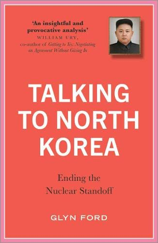 Talking to North Korea: Ending the Nuclear Standoff von Durnell Marston; Pluto Press