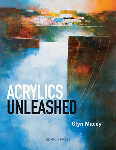 Acrylics Unleashed von Search Press
