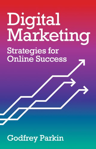 Digital Marketing: Strategies for Online Success von IMM Lifestyle Books