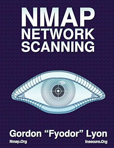 Nmap Network Scanning: The Official Nmap Project Guide to Network Discovery and Security Scanning von Nmap Project