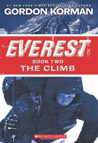 Everest Book Two: The Climb (Everest Trilogy, Band 2)