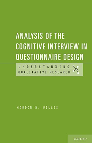 Analysis of the Cognitive Interview in Questionnaire Design (Understanding Qualitative Research) von Oxford University Press