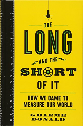 The Long and the Short of It: How We Came to Measure Our World von O Mara Books Ltd.