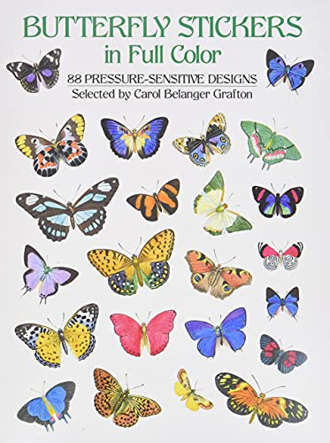 Butterfly Stickers in Full Color: 87 Pressure-Sensitive Designs von Dover Publications