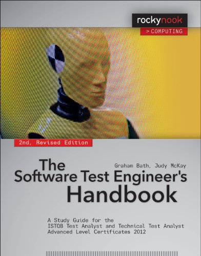 The Software Test Engineer's Handbook: A Study Guide for the ISTQB Test Analyst and Technical Test Analyst Advanced Level Certificates 2012 (Rocky Nook Computing) von Rocky Nook