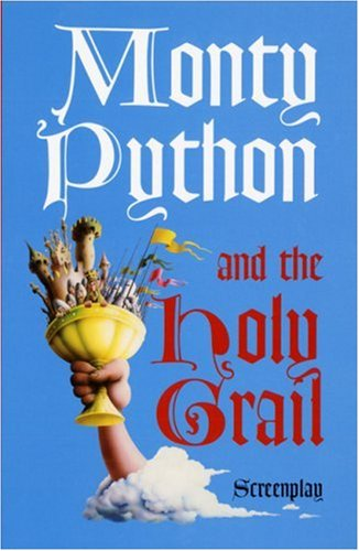 Chapman, G: Monty Python and the Holy Grail: Screenplay von Methuen Publishing Ltd