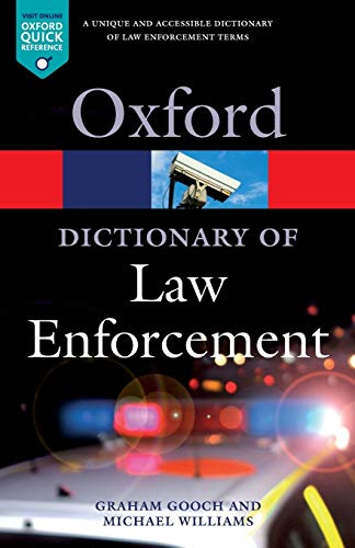 A Dictionary of Law Enforcement (Oxford Paperback Reference) von Oxford University Press, USA