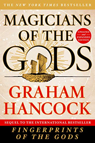 Magicians of the Gods: Updated and Expanded Edition - Sequel to the International Bestseller Fingerprints of the Gods