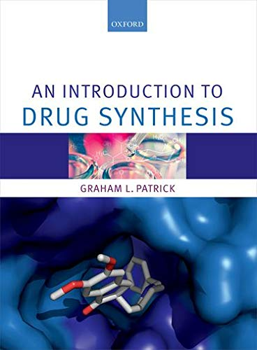 An Introduction to Drug Synthesis von Oxford University Press