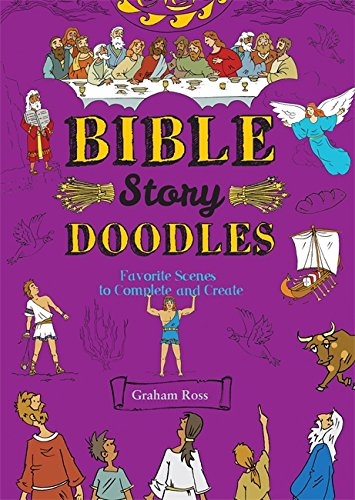 Bible-Story Doodles: Favorite Scenes to Complete and Create von Running Press Kids