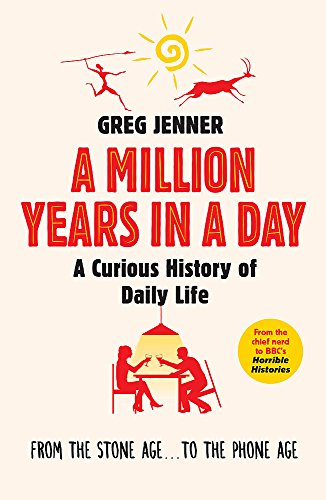 A Million Years in a Day: A Curious History of Daily Life von Orion Publishing Co