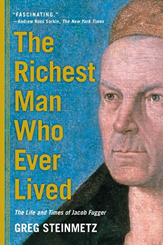 The Richest Man Who Ever Lived: The Life and Times of Jacob Fugger von Simon & Schuster