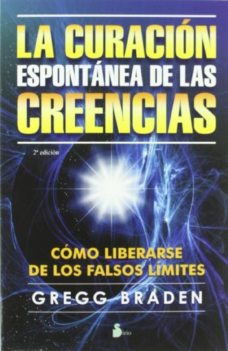 La Curacion Espontanea de las Creencias = The Spontaneous Healing of Belief (2013) von EDIT SIRIO