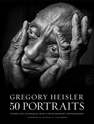 Gregory Heisler: 50 Portraits: Stories and Techniques from a Photographer's Photographer von Amphoto Books