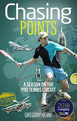 Chasing Points: A Season on the Pro Tennis Circuit von Pitch Publishing Ltd