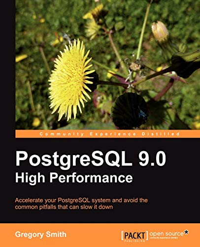 PostgreSQL 9.0 High Performance (English Edition) von Packt Publishing