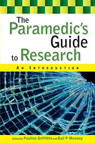 The paramedic's guide to research: an introduction: An Introduction von Open University Press
