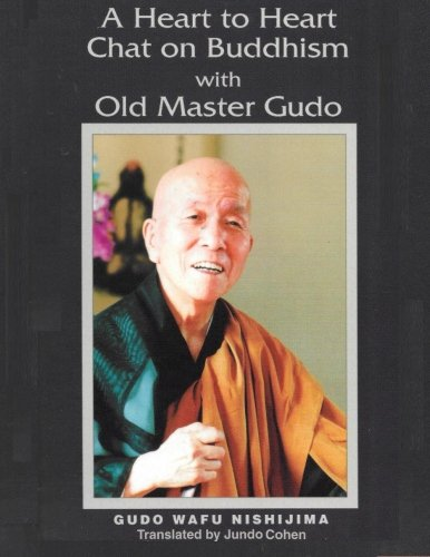 A Heart to Heart Chat on Buddhism with Old Master Gudo (Expanded Edition) von Treeleaf Zendo Publications