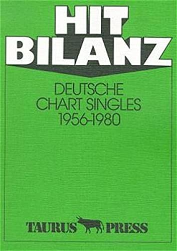 Hit Bilanz, Deutsche Chart Singles 1956-1980 von Taurus Press