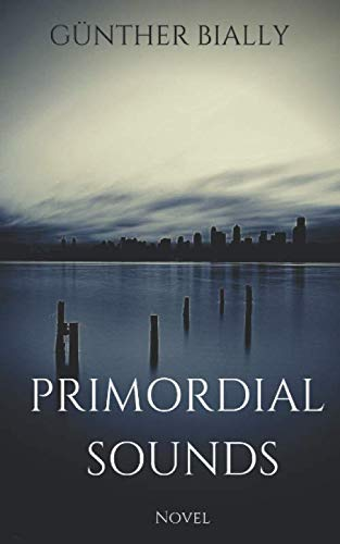 Primordial Sounds von Independently published