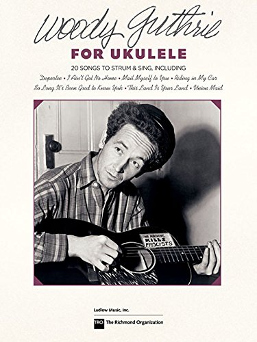 Woody Guthrie for Ukulele von Richmond Organization