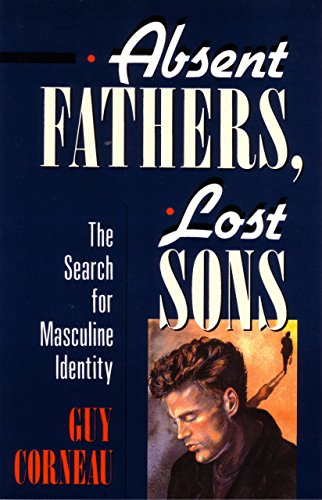 Absent Fathers, Lost Sons: The Search for Masculine Identity (C. G. Jung Foundation Books Series, Band 7) von Shambhala